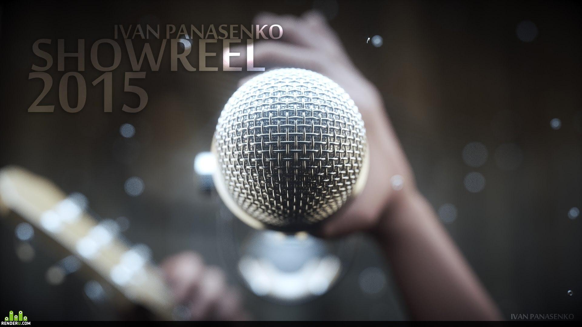preview Showreel 2015. Ivan Panasenko.